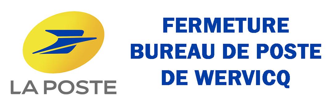 Fermeture provisoire du Bureau de Poste de Wervicq-Sud